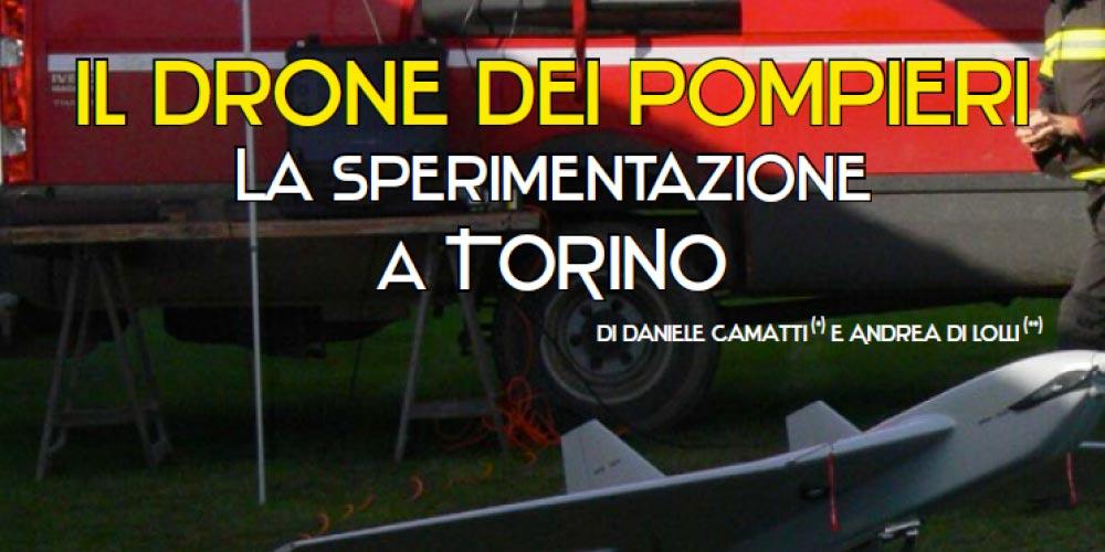 Sperimentazione con i Pompieri di Torino: Dronezine ne parla